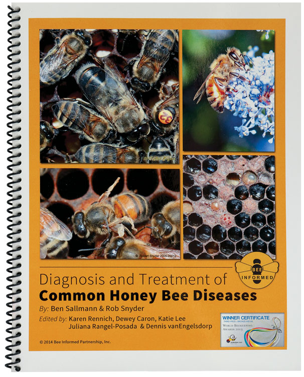 Diagnosis and Treatment of-Common Honey Bee Diseases